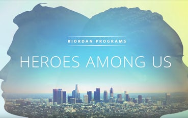 There Are Heroes Among Us — Thanks to Riordan Programs