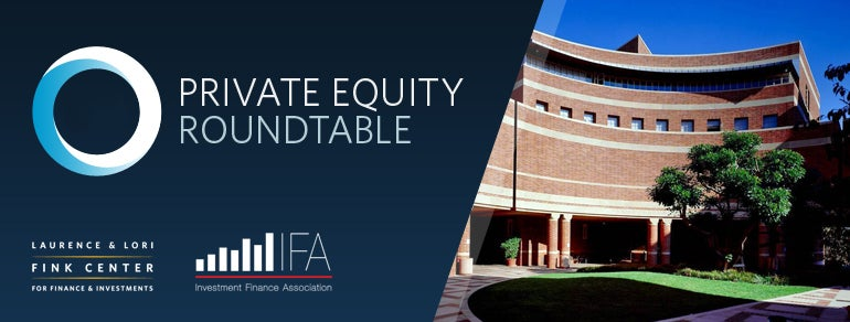 Private Equity Roundtable UCLA Anderson School Of Management - Anderson round table