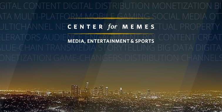 MEMES at UCLA Anderson is at the heart of Media, Entertainment and Sports