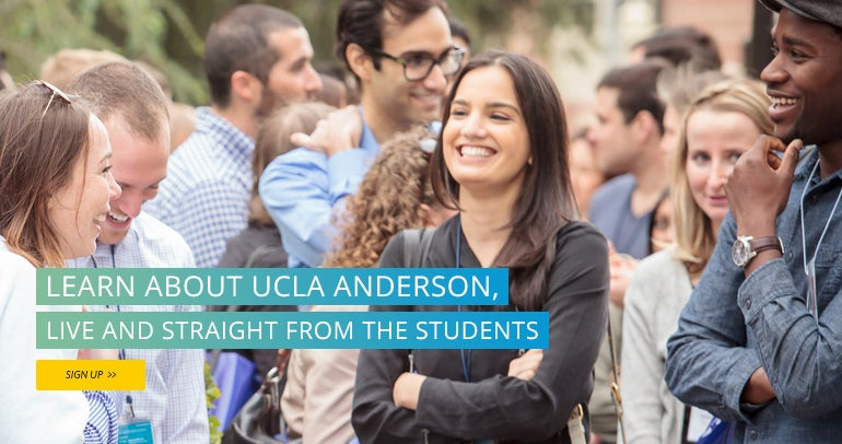 Learn about UCLA Anderson, live and straight from the students.
