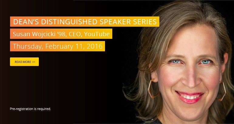 Dean's Distinguished Speakers Series: Susan Wojcicki
