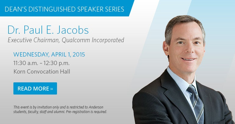 Dean's Distinguished Speaker Series: Paul Jacobs