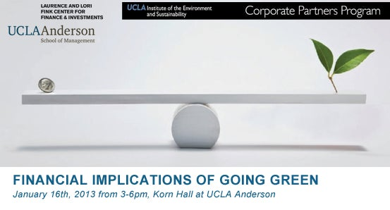 Financial Implications of Going Green /January 16th, 2013 / 3 to 6 pm