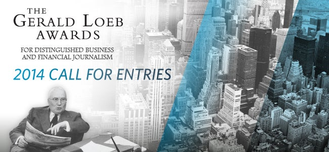 The Gerald Loeb Awards - Call For Entries